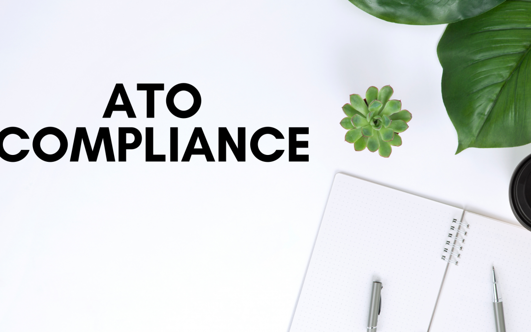 How To Follow ATO Rules and Regulations