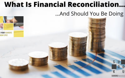 What Is Financial Reconciliation…?